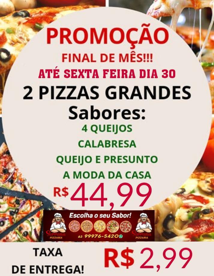 Promoção de fim de mês: Serrana oferece pizzas grandes com super desconto