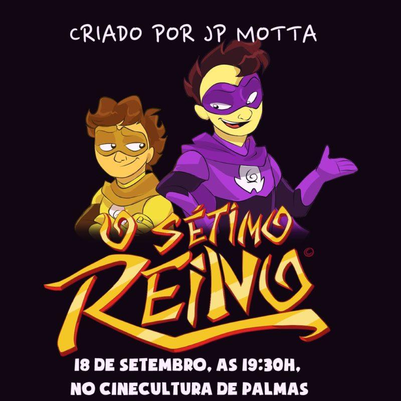 Animação O Sétimo Reino, com incentivo do Governo do Tocantins, será lançada neste sábado, 18