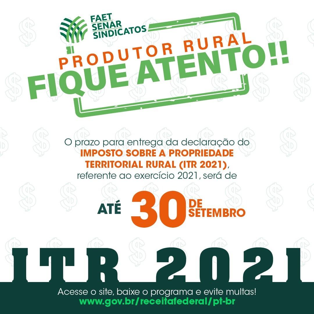 FAET reforça campanha com alerta para prazo final da declaração do Imposto Territorial Rural (ITR)