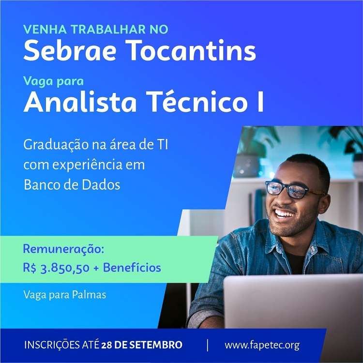 Sebrae Tocantins abre vaga para área de Tecnologia da Informação