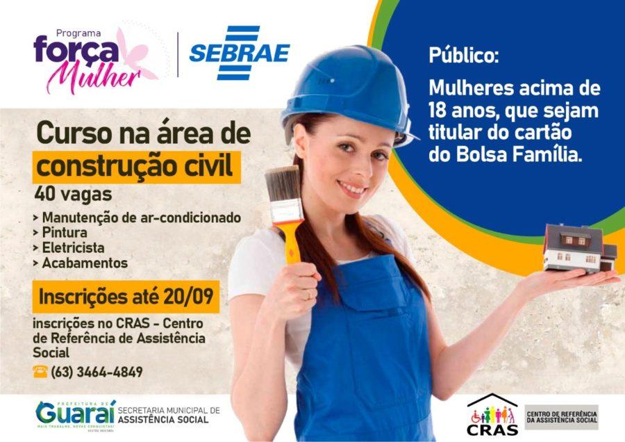 Em parceria com Sebrae, Prefeitura oferta curso na área de construção civil para mulheres beneficiárias do Bolsa Família em Guaraí