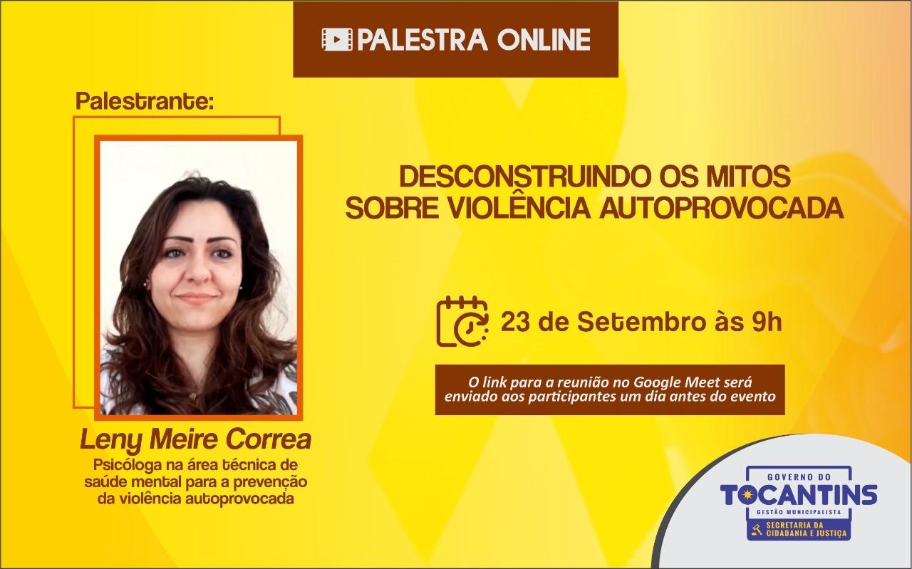 """Seciju e Semus de Palmas realizam palestra aberta ao público com o tema """"Desconstruindo os mitos sobre violência autoprovocada"""""""