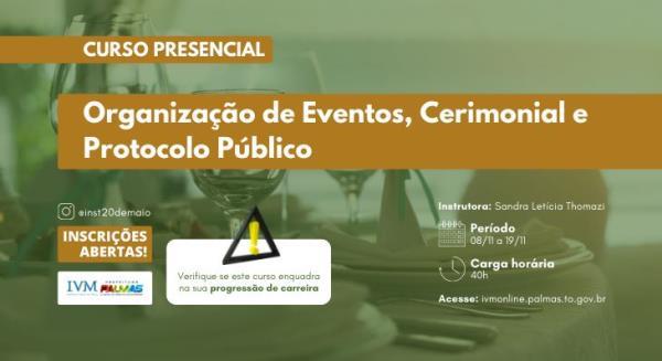 Curso para 'Organização de Eventos, Cerimonial e Protocolo Público' está com inscrições abertas na capital