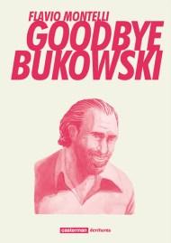 goodbye-bukowski_SurLaBD