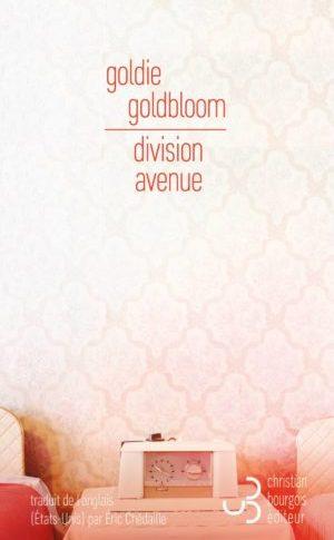 Division avenue – Goldie Goldbloom