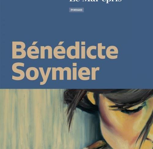 Le mal-épris de Bénédicte Soymier