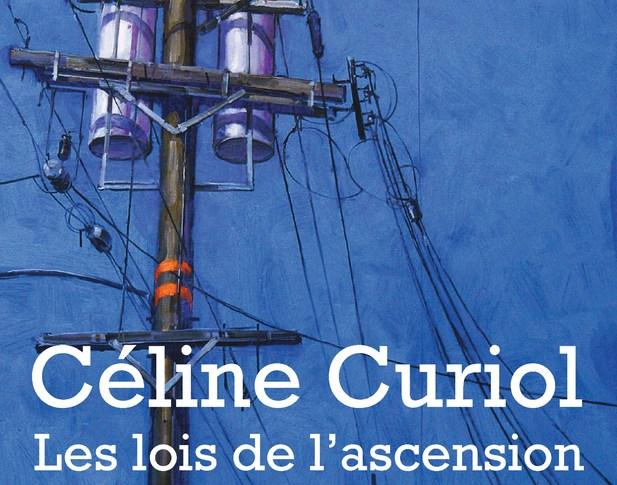Les lois de l'ascension – Céline Curiol
