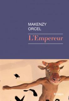 L'empereur – Makenzy Orcel