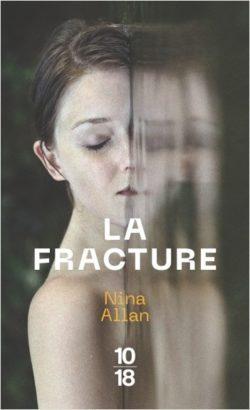 La fracture – Nina Allan