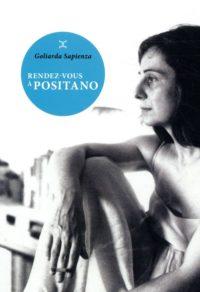 Rendez-vous à Positano – Goliarda Sapienza