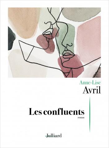 Les confluents – Anne-Lise Avril