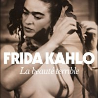 """Frida Kahlo - La beauté terrible"", Gérard de CORTANZE"