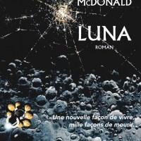 """""""Luna"""", Ian McDONALD"""