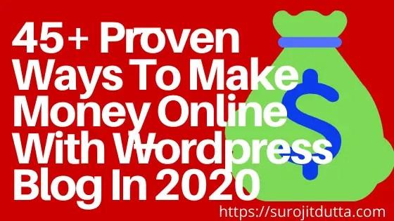 45+ Proven Ways To Make Money Online