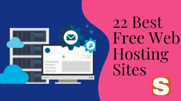 22 Best Free Web Hosting Sites Details