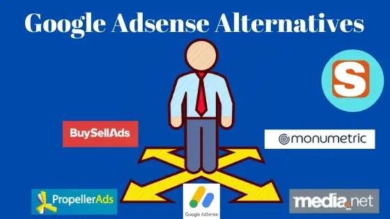 Best Alternatives To Google Adsense