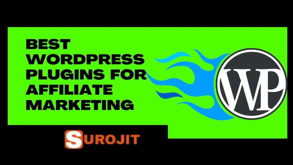 Best WordPress Plugins For Affiliate Marketing