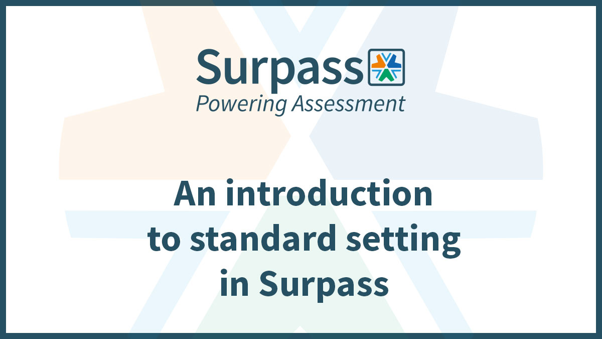 An introduction to standard setting in Surpass