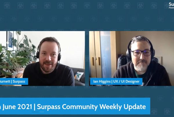 Surpass Community Weekly Update - 11th June 2021