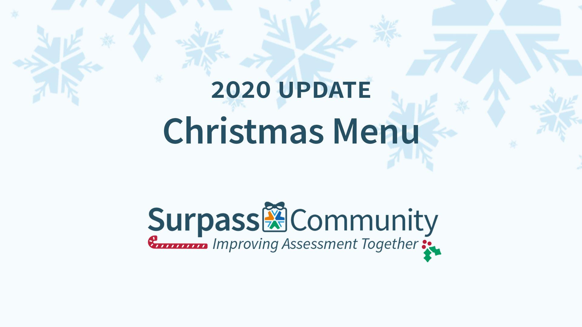 Surpass Community 2020 Updates in a Christmas Menu