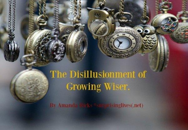 surpisinglives.net/disillushionment-growing-wiser-header/
