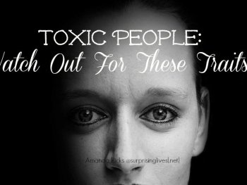surprisinglives.net/12-toxic-people-traits/