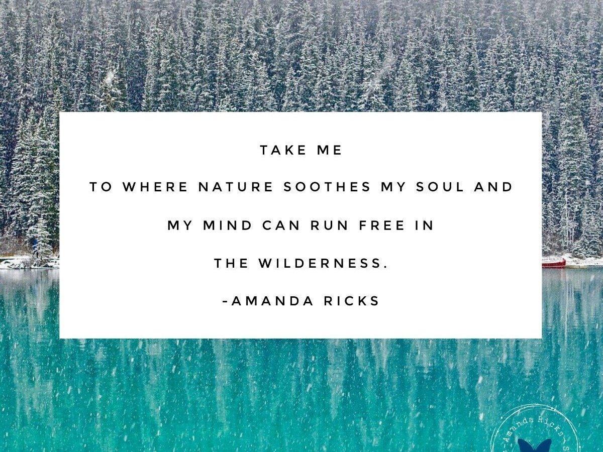 surprisinglives.net/nature-soothes-soul-quote/