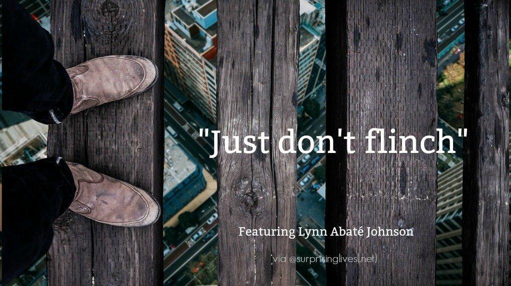 Lynn Abaté Johnson just don't flinch image
