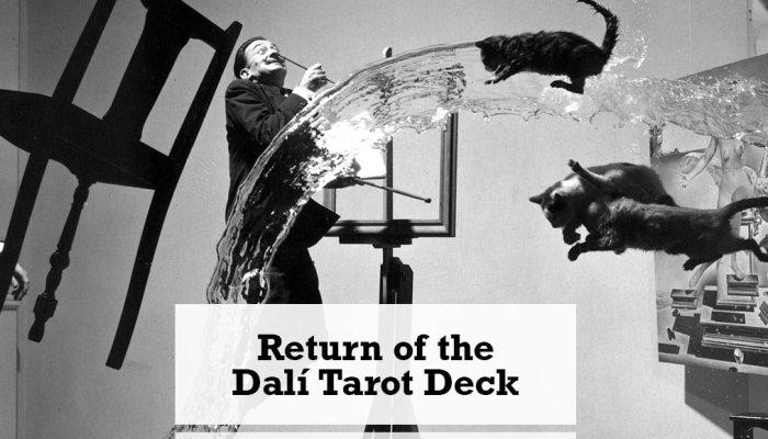 Return of the Dali Tarot Deck