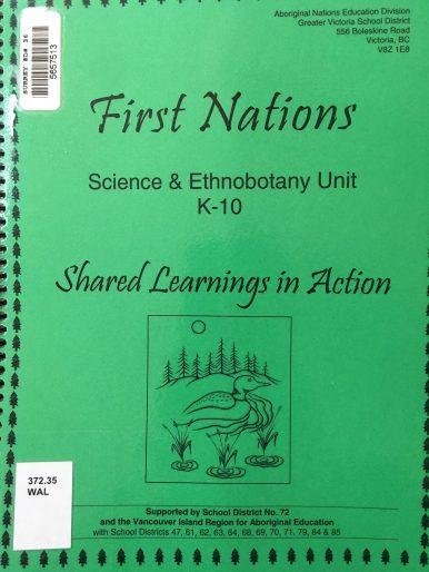 First Nations Science & Ethnobotony Unit (K-10)