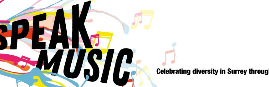 I speak music - celebrating diversity in Surrey through music