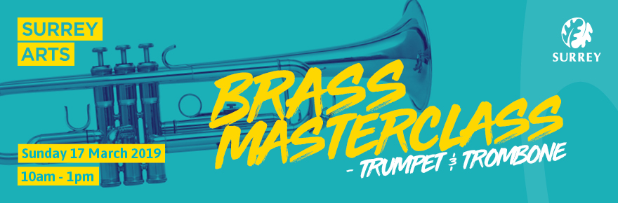 Brass masterclass - Sunday 17 March 2019 - trumpet and trombone""