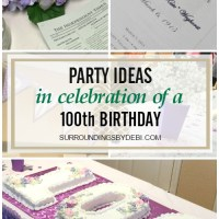 100th Birthday Party Ideas that will Honor Your Loved One