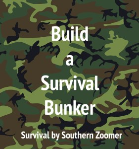 build a survival bunker