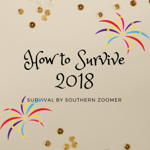 how to survive 2018