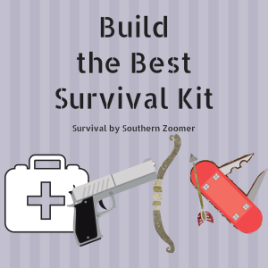 build the best survival kit