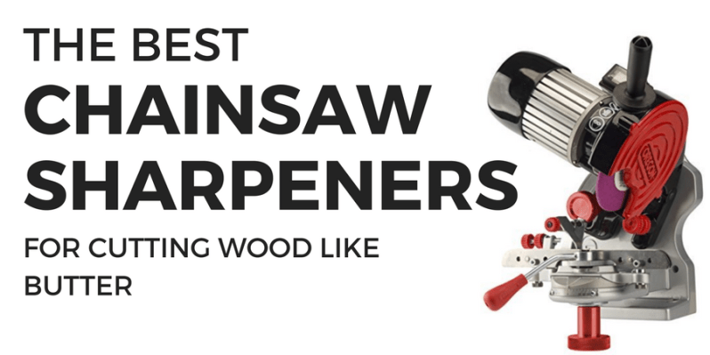 best-chainsaw-sharpener-reviews