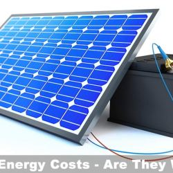 Off Grid Energy Costs - Are They Worth It?