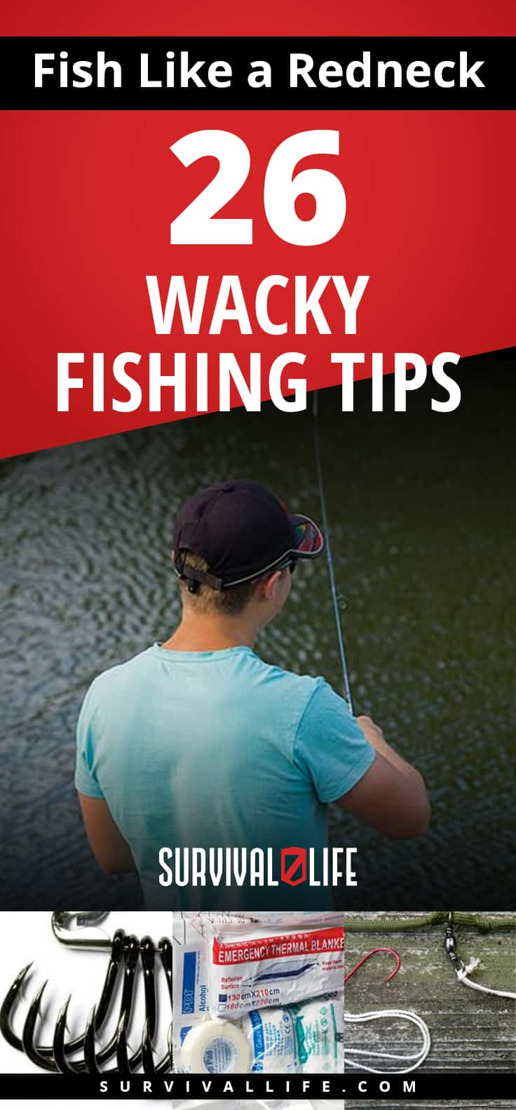 Pinterest Placard | Fish Like a Redneck 26 Wacky Fishing Tips