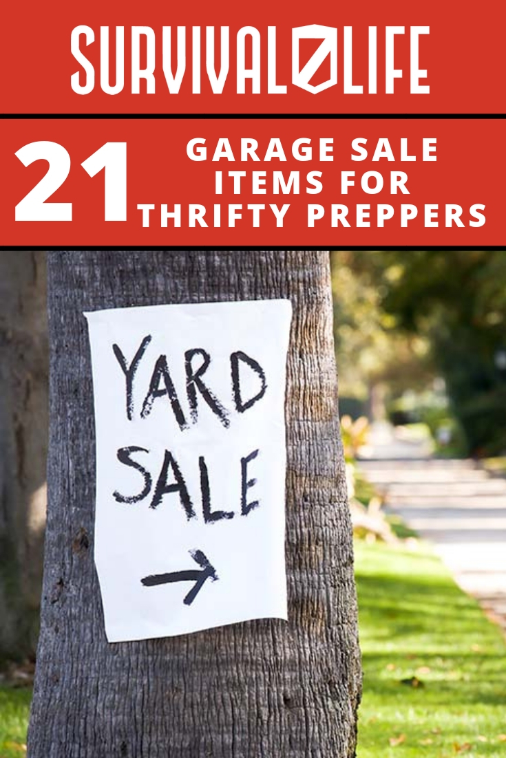 Check out 21 Garage Sale Items for Thrifty Preppers at https://survivallife.com/21-garage-sale-items-for-thrifty-preppers/