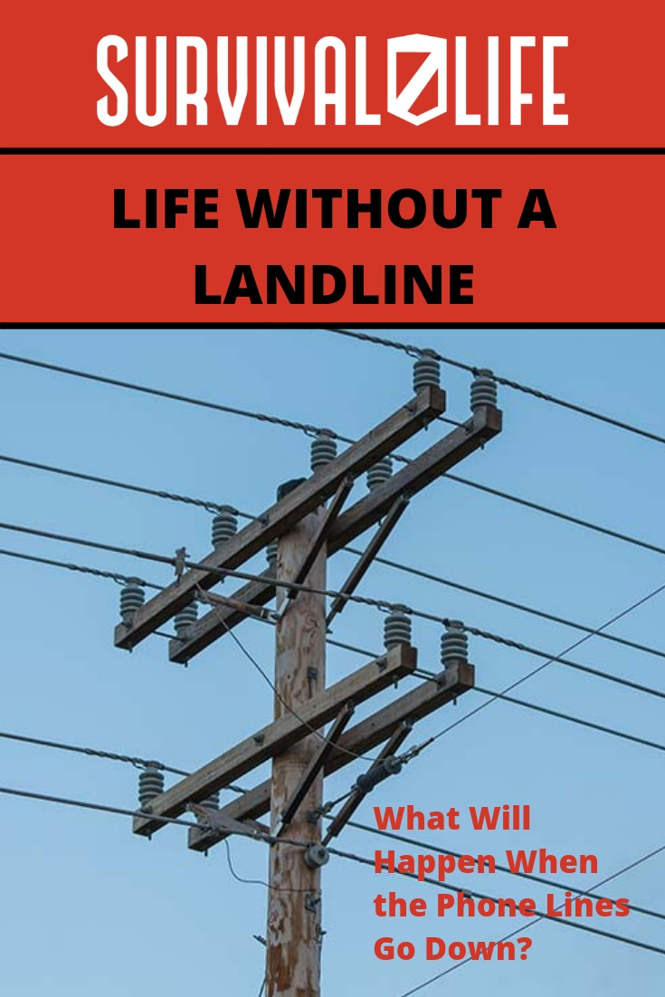 Check out Life Without a Landline at https://survivallife.com/life-without-landline/