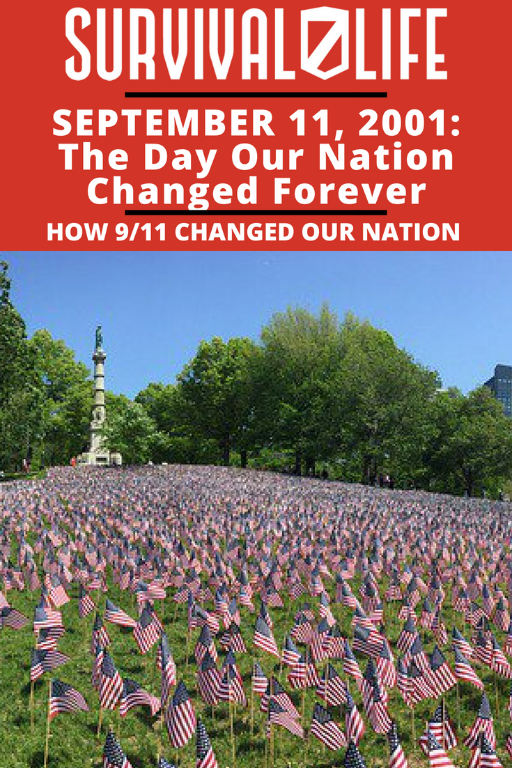 Check out September 11, 2001: The Day Our Nation Changed Forever at https://survivallife.com/911-changed-our-nation/