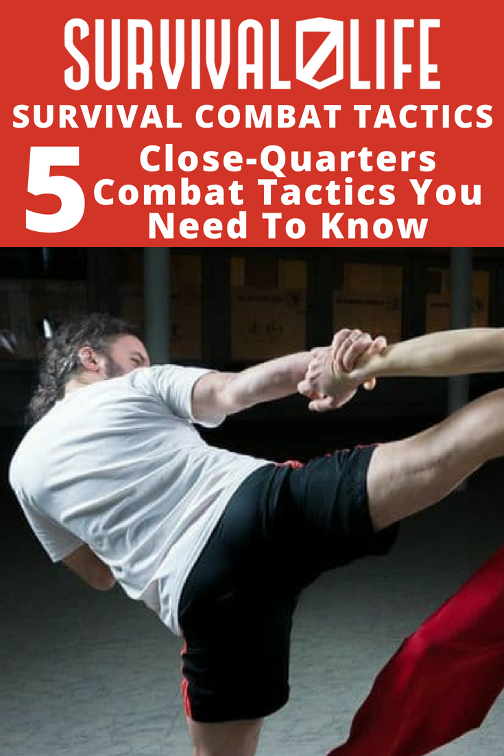 Check out [Revealed] The 5 Close-Quarters Combat Tactics You Need To Know at https://survivallife.com/close-quarters-combat-tactics-need-know/