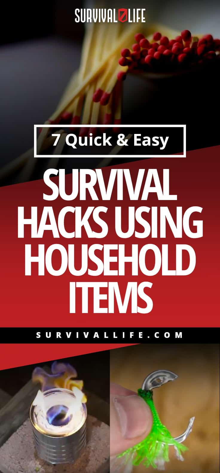 Quick & Easy Survival Hacks Using Household Items | https://survivallife.com/household-survival-hacks/