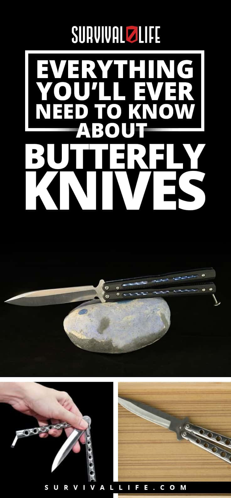 Everything You'll Ever Need To Know About Butterfly Knives | https://survivallife.com/all-about-butterfly-knives/