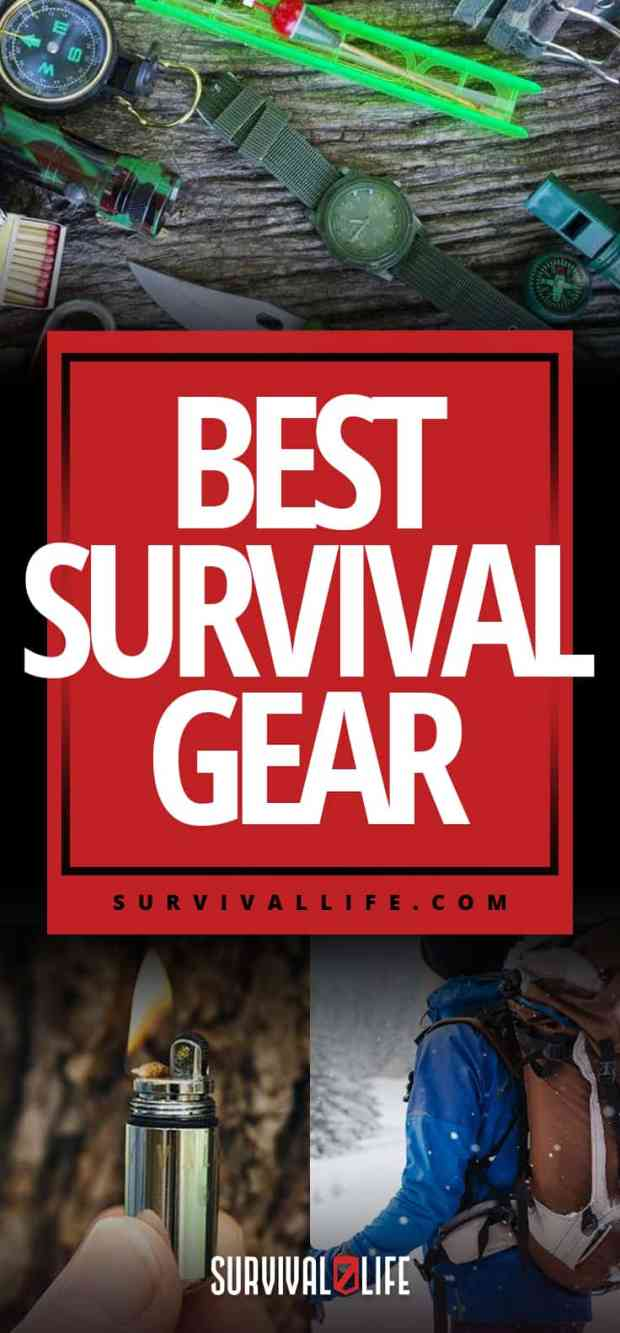 Best Survival Gear | https://survivallife.com/best-survival-gear/