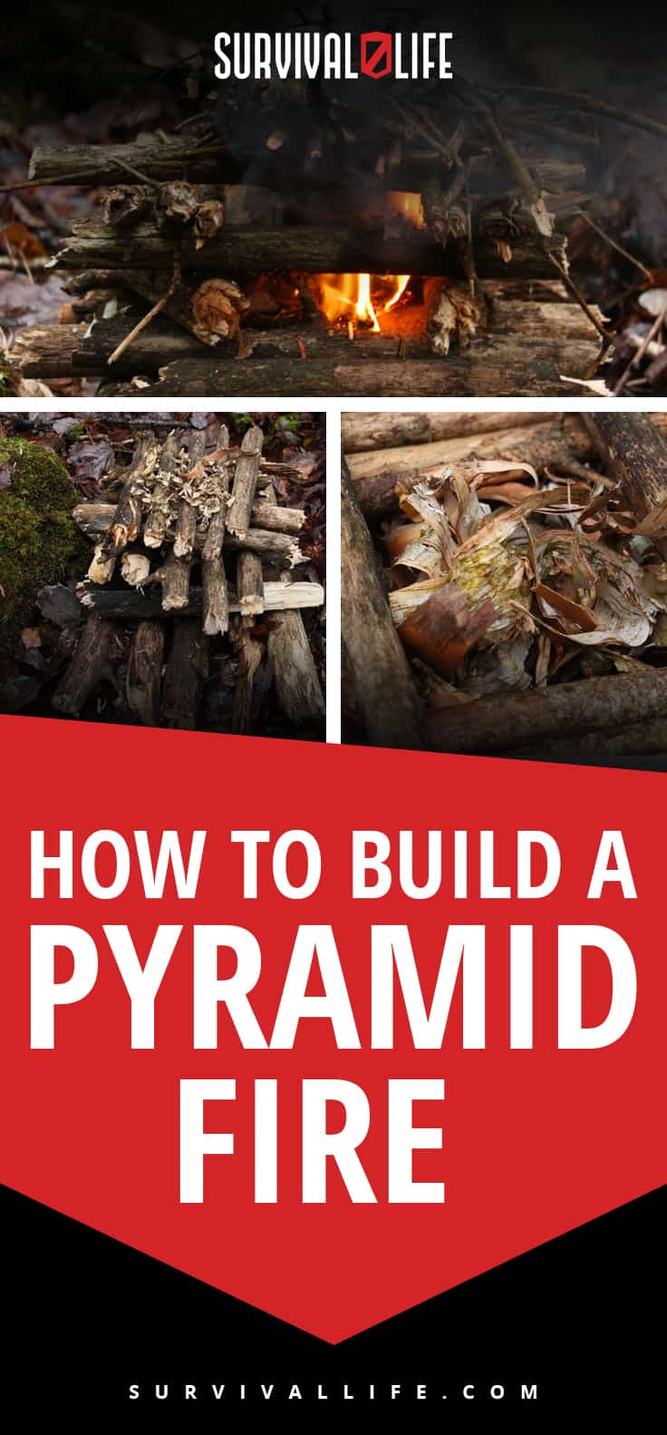How To Build A Pyramid Fire | Survival Life | https://survivallife.com/build-pyramid-fire/