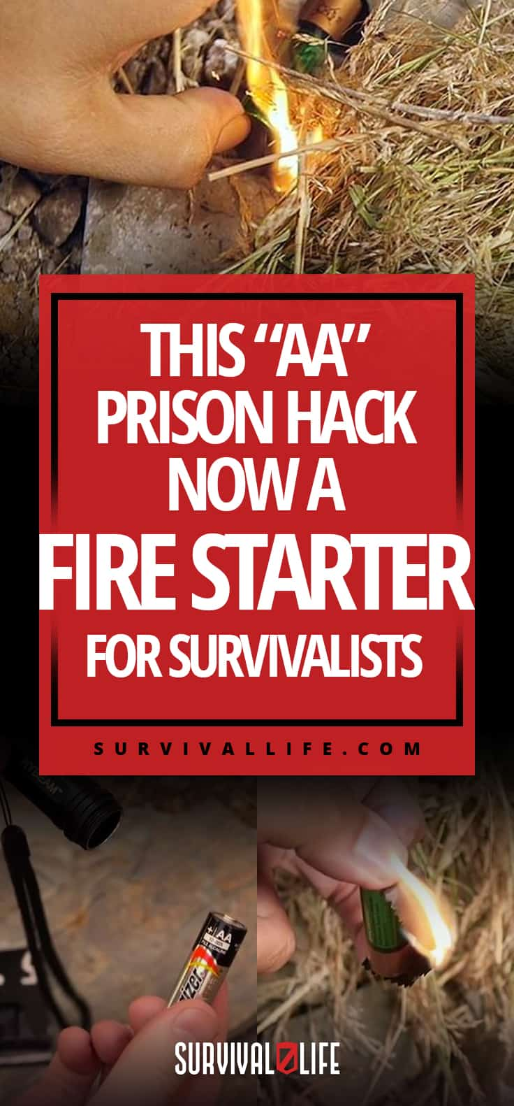 """This """"AA"""" Prison Hack Now A Fire Starter For Survivalists"""