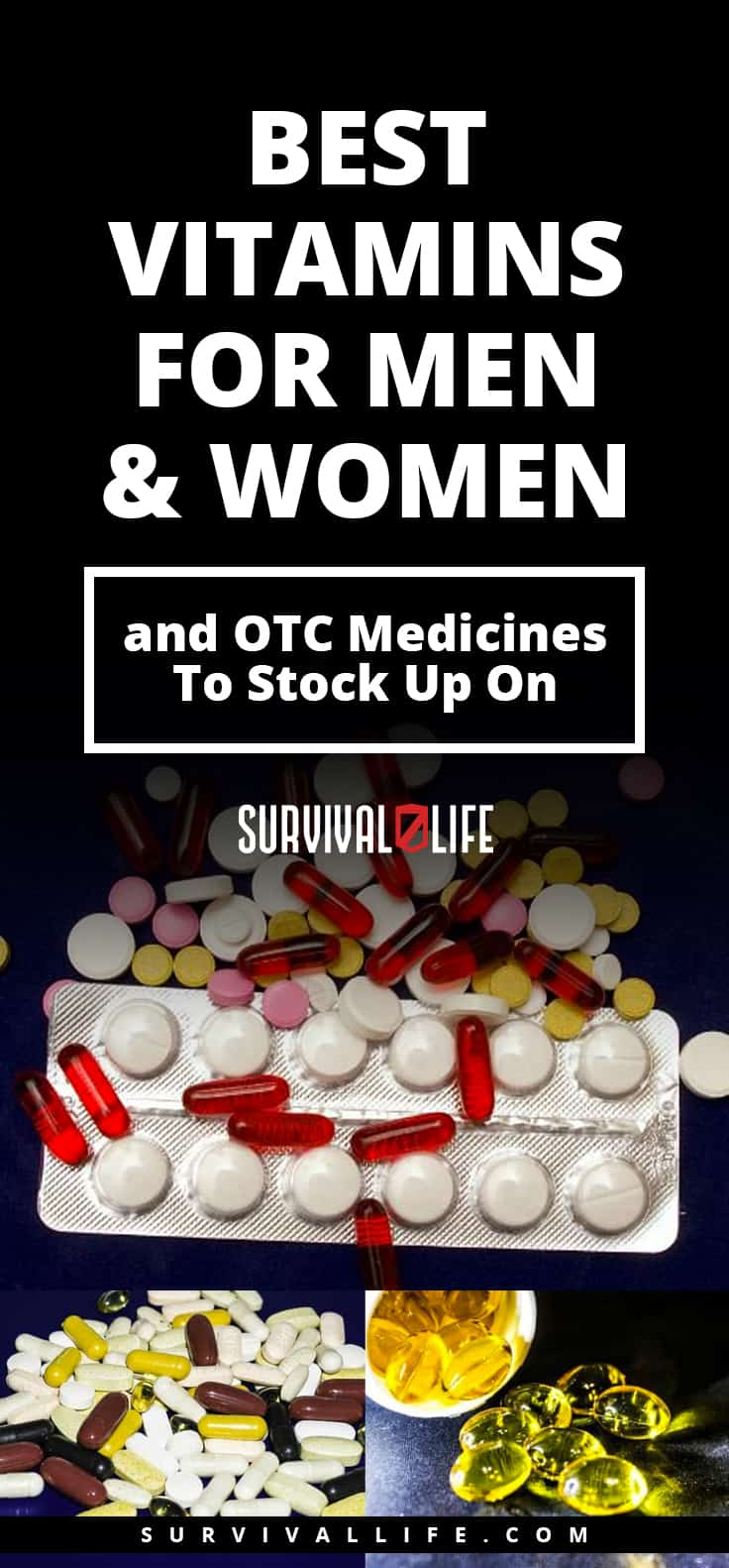 Best Vitamins For Men & Women And OTC Medicines To Stock Up On | https://survivallife.com/best-vitamins-for-men/