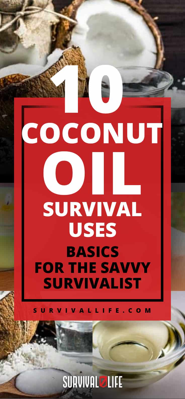 10 Coconut Oil Survival Uses | Basics For The Savvy Survivalist